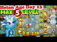 Plants vs. Zombies 2 (China) - Frostbloom Queen MAX level 5 - Heian Age Day 13 (Ep