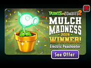 Mulch Madness Electric Peashooter wins