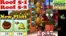 Plants vs. Zombies - New Flower Pot Kernel-Pult - Roof 5-1 - Roof 5-2 - Classic PC HD (Ep