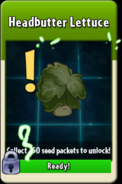 Headbutter Lettuce about to be unlocked