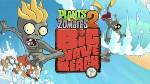 Plants Vs Zombies 2 Music - Big Wave Beach Theme (Waves & Splash SFX) ☿ HD ☿