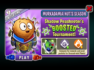 Murkadamia Nut's Mighty Season - Shadow Peashooter's BOOSTED Tournament
