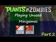 Plants Vs Zombies Unused Minigames (Part 2)