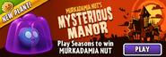 Murkadamia Nut's Mysterious Manor Main Menu