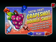 Special Event - Grapeshot Double Shot