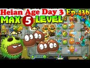 Plants vs. Zombies 2 (China) - Chestnut Squad MAX level 5 - Heian Age Day 3 (Ep