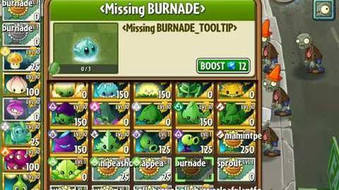 Burnade - Upcoming plant - Plants vs