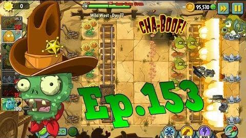 Plants vs. Zombies 2 Wild West Day 17 (Ep