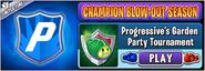 Progressive's Garden Party Tournament