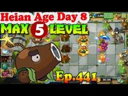 Plants vs. Zombies 2 (China) - Coconut Cannon MAX level 5 - Heian Age Day 8 (Ep
