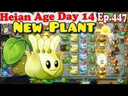 Plants vs. Zombies 2 (China) - New plant Bud-minton - Heian Age Day 14 (Ep