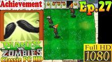 Plants vs. Zombies - Achievement Mustache Mode - Classic PC HD (Ep