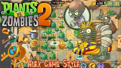 Plants vs. Zombies 2 Mummy Zombie and Mummified Gargantuar Ancient Egypt Day 8 (Ep
