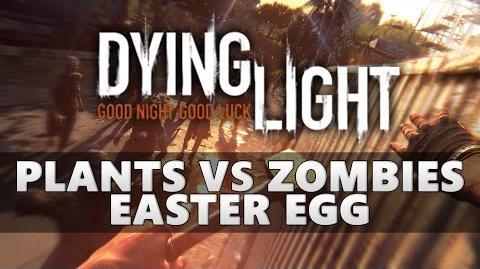 Dying_Light_Plants_vs_Zombies_Easter_Egg