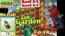 Plants vs. Zombies - New Coffee Bean - Unlocked Zen Garden - Roof 5-3 - Roof 5-4 - PC HD (Ep