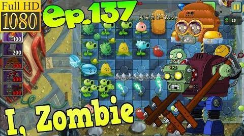 Plants vs. Zombies 2 (China) - I, Zombie Level 2 - Far Future Day 22 (Ep