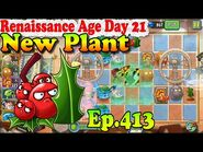 Plants vs. Zombies 2 (China) - New Holly Barrier - Renaissance Age Day 21 (Ep