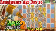 Plants vs. Zombies 2 (China) - Who won and how? - Renaissance Age Day 16 (Ep