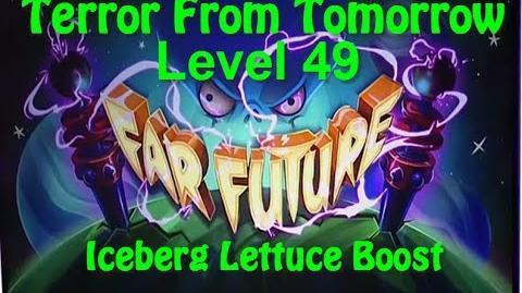 Terror From Tomorrow Level 49 Iceberg Lettuce Boost Plants vs Zombies 2 Endless
