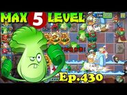 Plants vs. Zombies 2 (China) - Bonk Choy MAX level 5 (Ep