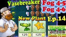 Plants vs. Zombies - New Split Pea Starfruit - Fog 4-5 - Fog 4-6 - Classic PC HD (Ep
