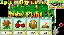 Plants vs. Zombies - New Sunflower Cherry Bomb Wall-nut Potato Mine - Day 1-1 - Day 1-5 (Ep