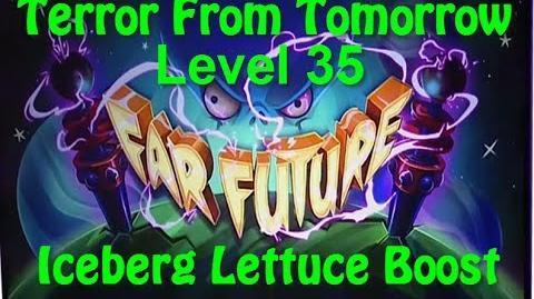Terror From Tomorrow Level 35 Iceberg Lettuce Boost Plants vs Zombies 2 Endless