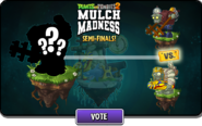 Mulch Madness Gargantuars Semi-Finals Mummy vs Prime