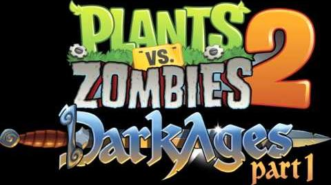 Plants Vs Zombies 2 Music - Dark Ages Theme ☿ HD ☿-0