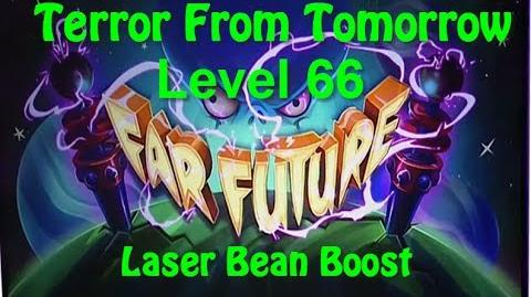 Terror From Tomorrow Level 66 Laser Bean Boost Plants vs Zombies 2 Endless