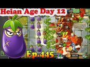 Plants vs. Zombies 2 (China) - Eggplant Ninja and Cucumber - Heian Age Day 12 (Ep