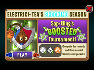 Electrici-tea Shocking Season - Sap-fling Boosted Tournament