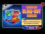 Champion Blow-Out Season