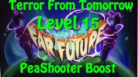 Terror From Tomorrow Level 15 PeaShooter Boost Plants vs Zombies 2 Endless