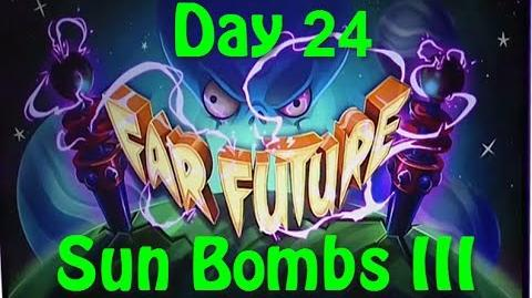 Far Future Day 24 - Sun Bombs III - Plants vs Zombies 2