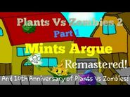 Plants Vs Zombies 2- (Animation) Part 1- Mints Argue (Remastered)