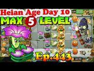 Plants vs. Zombies 2 (China) - DJ Morning Glory MAX level 5 - Heian Age Day 10 (Ep