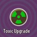Toxic Upgrade
