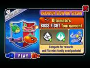 Champion Blow-Out Season - Ultomato's BOSS FIGHT Tournament