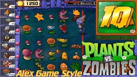 Plants vs. Zombies - I, Zombie Endless Streak 1-10 Hard Achievement Better Off Dead Ep