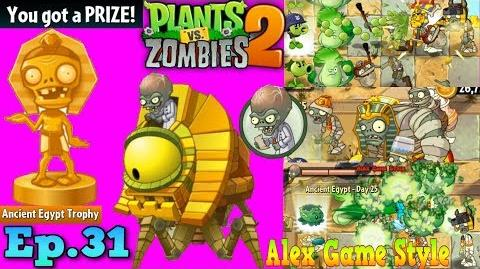 Plants vs. Zombies 2 ZomBoss - Prize Ancient Egypt Trophy Ancient Egypt Day 25 (Ep