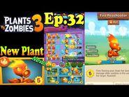 Plants vs. Zombies 3 - New Plant Fire Peashooter (Ep