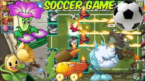 Plants vs. Zombies 2 (China) - SOCCER Game - Blocked Teams Tulip Trumpeter, DJ Morning Glory (Ep
