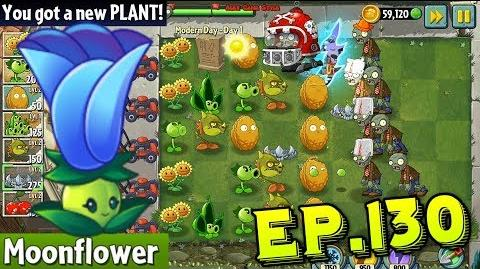 Plants vs. Zombies 2 Got a new Plant Moonflower Modern Day - day 1 (Ep