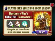 Blastberry Vine's BOSS FIGHT Tournament