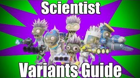 Scientist Variants Guide