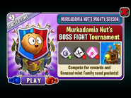 Murkadamia Nut's Mighty Season - Murkadamia Nut's BOSS FIGHT Tournament