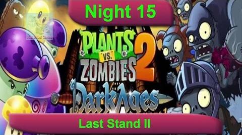 Dark Ages Night 15 Last Stand II Plants vs Zombies 2 Dark Ages Part 2