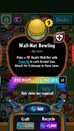 Wall-Nut Bowler