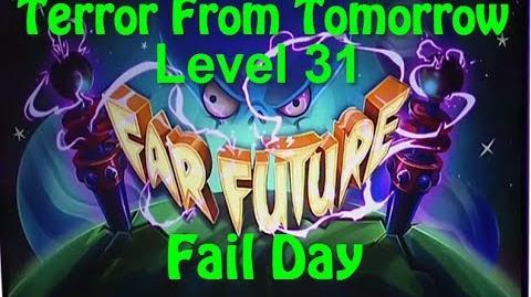 Terror From Tomorrow Level 31 Fail Day Plants vs Zombies 2 Endless